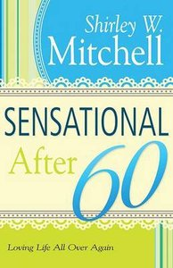 Sensational After 60