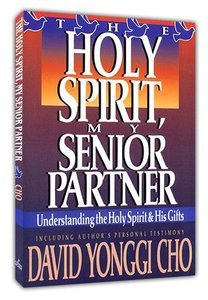 The Holy Spirit, My Senior Partner