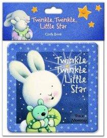 Twinkle, Twinkle Little Star Cloth Book