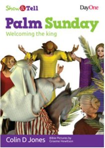 Palm Sunday (Show & Tell Series)
