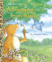 A Blessing From Above (Little Golden Book Series)