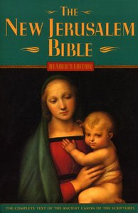 The New Jerusalem Bible (Readers Edition)