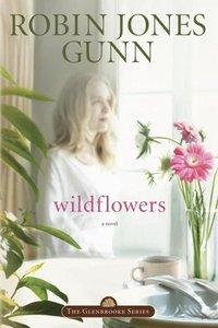 Wildflowers (#08 in Glenbrooke Series)