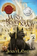 Wind, the Road and the Way, the (#03 in Epic Order Of The Seven Series)
