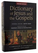 Dictionary of Jesus and the Gospels (2nd Edition) (Ivp Bible Dictionary Series)