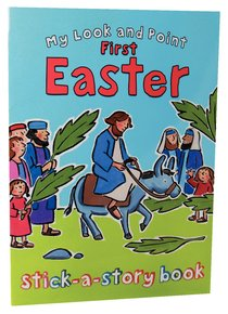 My Look and Point: First Easter Stick-A-Story