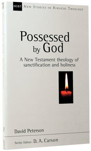 Possessed By God (New Studies In Biblical Theology Series)