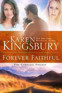 Forever Faithful Trilogy