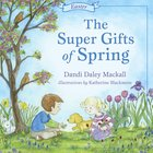 The Super Gifts of Spring (Seasons Series)