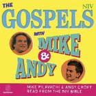 The NIV Gospels With Mike and Andy (Mp3)