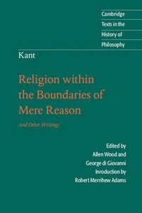 Kant: Religion Within the Bounds of Mere Reason