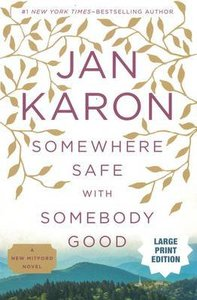 Mitford Years #10: Somewhere Safe With Somebody Good