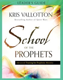 School of the Prophets (Leaders Guide)