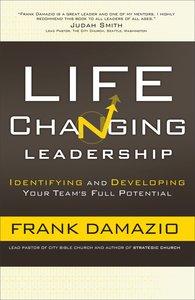 Life-Changing Leadership