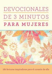 Devocionales De 3 Minutos Para Mujeres (3-minute Devotions For Women)