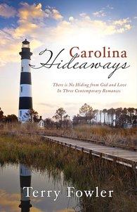 3in1: Romancing America: Carolina Hideaways (Romancing America Series)