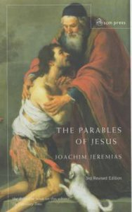 The Parables of Jesus (3rd Edition)