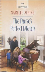 The Nurses Perfect Match (#1095 in Heartsong Series)