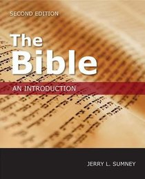 The Bible: An Introduction (Second Edition)