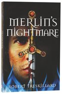 Merlins Nightmare (#03 in The Merlin Spiral Series)