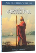 Apostle Paul (Get To Know Series)