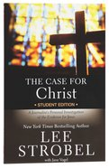 Case For Christ, The Revised (Student Edition)