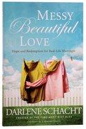 Messy Beautiful Love