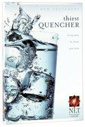NLT Thirst Quencher New Testament