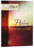 Psalms - Poetry On Fire (The Passion Translation Series)