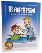 Baptism (Bible Workbook For Kids Series)