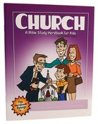 Church (Bible Workbook For Kids Series)
