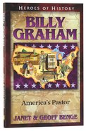Billy Graham (Heroes Of History Series)