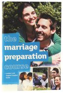 The Leaders and Support Couples Guide (Marriage Preparation Course)