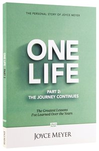 One Life: The Journey Continues
