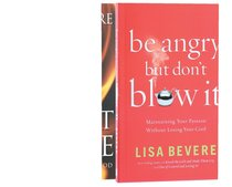 Heart Ablaze Plus Be Angry But Dont Blow It (2 Book Pack)