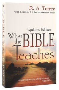 What the Bible Teaches (6 Books In 1 Anthology)