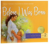Before I Was Born (#02 in Gods Design For Sex Series)