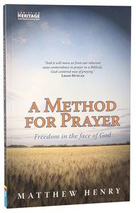 A Method For Prayer: Freedom in the Face of God