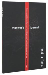 Not a Fan Followers Journal (Participants Guide)