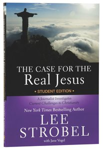 The Case For the Real Jesus (Student Edition)