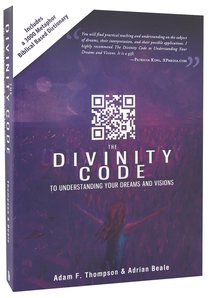 The Divinity Code to Understand Your Dreams and Visions