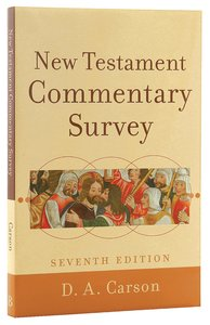 New Testament Commentary Survey (7th Edition)