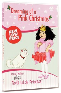 Dreaming of a Pink Christmas (Gigi, Gods Little Princess Series)