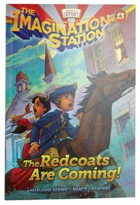 The Redcoats Are Coming! (#13 in Adventures In Odyssey Imagination Station Series)