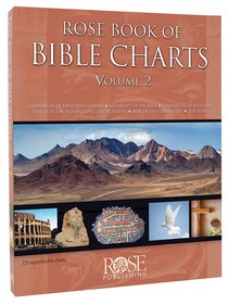 Rose Book of Bible Charts (Volume 2) (#2 in Rose Book Of Bible Charts Series)