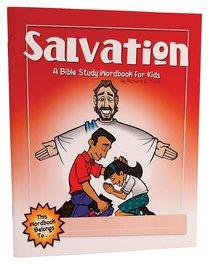 Salvation (Bible Workbook For Kids Series)