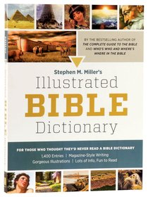 Stephen M Millers Illustrated Bible Dictionary