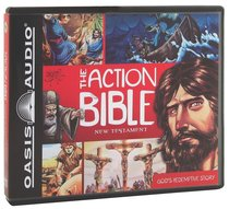 The Action Bible New Testament (Unabridged, 3cds)