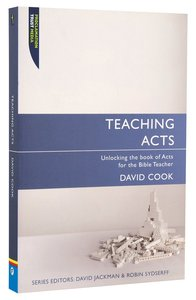 "Teaching Acts (Proclamation Trusts ""Preaching The Bible"" Series)"