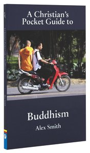 A Christians Pocket Guide to Buddhism